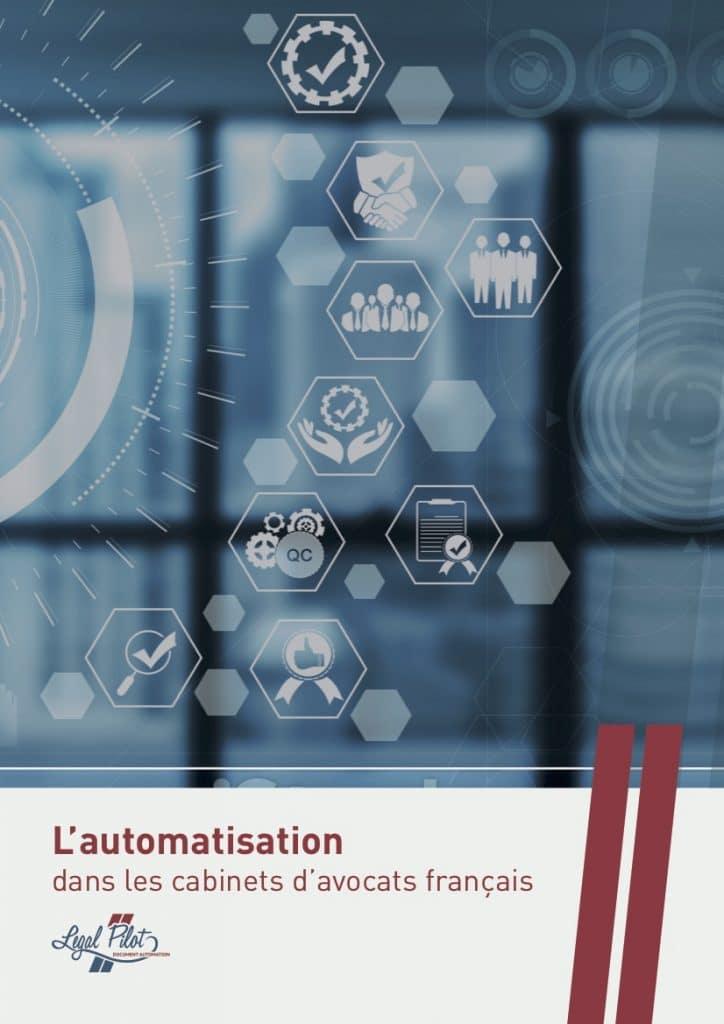 Legal Pilot publie son étude sur l'automatisation dans les cabinets d'avocats français