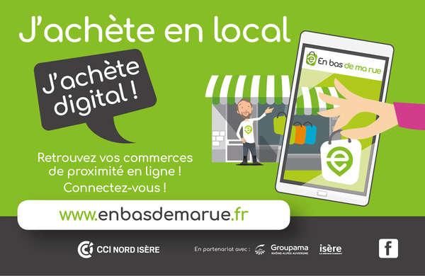 Pour accompagner les commerçants dans la mutation digitale et renforcer le commerce de proximité la CCI Nord Isère lance, enbasdemarue.fr, une Marketplace.